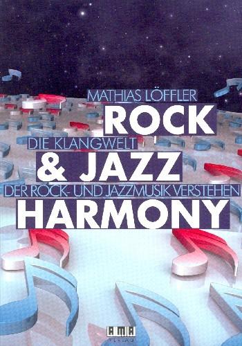 Loeffler Mathias: Rock + Jazz Harmony