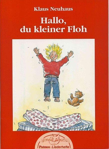 Neuhaus, Klaus: Hallo, du kleiner Floh