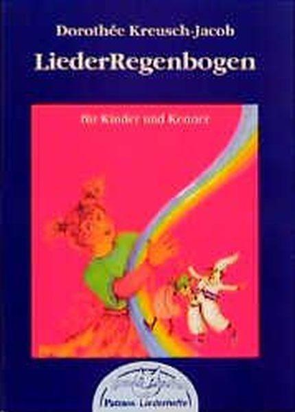 Kreusch-Jacob, Dorothée: Lieder-Regenbogen