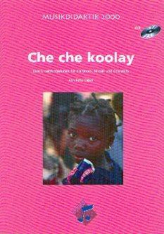 Capol, Reto: Che Che Koolay, Heft + CD