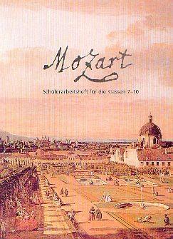 Lugert, Wulf D: Mozart - Schülerarbeitsheft + CD