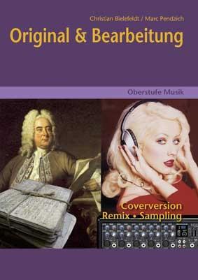 Bielefeldt, Christian & Pendzich, Marc: Original & Bearbeitung - mit CD
