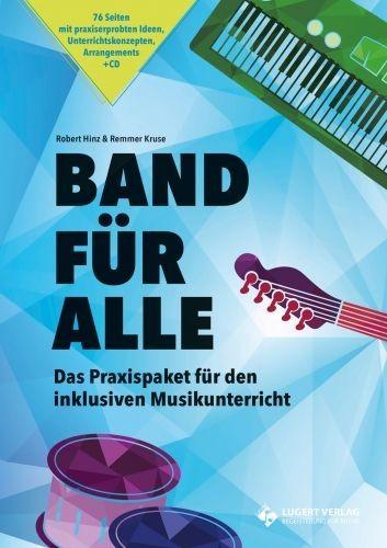 Hinz, robert + Remmer Kruse: Band für alle