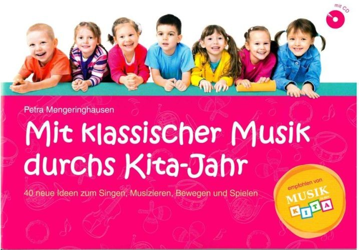 Mengeringhausen, Petra: Mit klassischer Musik durchs Kita-Jahr
