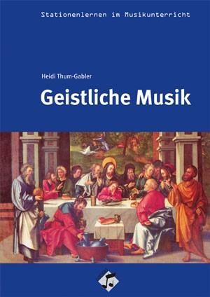 Thum-Gabler, Heidi: Geistliche Musik