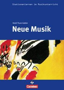 Thum-Gabler, Heidi: Neue Musik (inkl. CD)