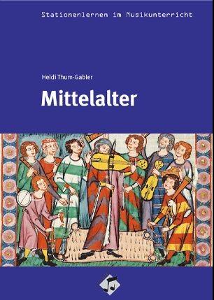 Thum-Gabler, Heidi: Mittelalter