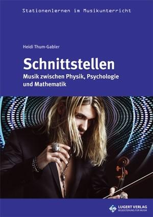 Thum-Gabler, Heidi: Schnittstellen inkl. CD