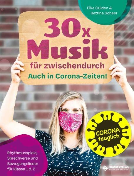 Gulden, Eike & Scheer, Bettina: 30x Musik für zwischendurch