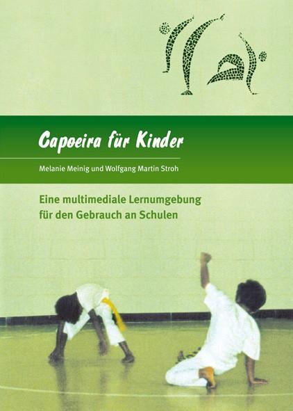 Meinig, Melanie + Stroh, Wolfgang Martin: Capoeira für Kinder - DVD