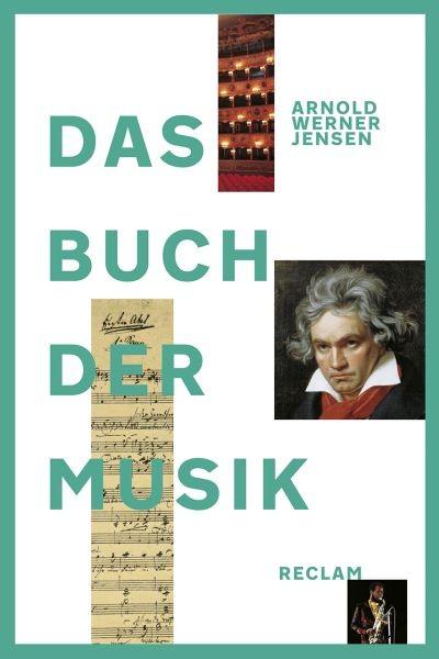 Werner-Jensen, Arnold: Das Buch der Musik