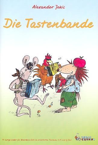 Jekic Alexander: Die Tastenbande - 17 lustige Lieder