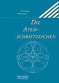 Schümann, Gertrude: Die Atemschriftzeichen