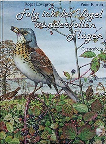 Lovegrobe, Roger + Barrett, Peter: Folg ich der Vögel wundervollen Flügen