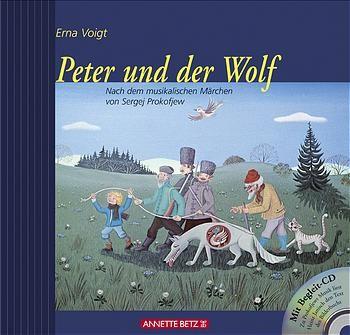 Voigt, Erna: Peter und der Wolf