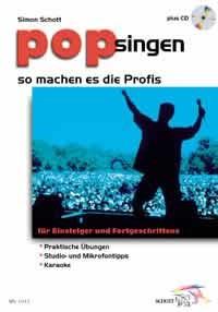 Schott, Simon: Pop singen - so machen es die Profis