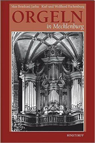 Jaehn, Max R: Orgeln in Mecklenburg