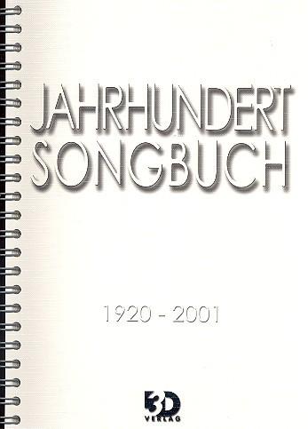 .: Jahrhundert Songbuch 1920-2001