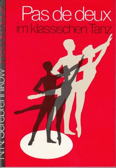 Serebrennikow, N.N.: Pas de deux im klassischen Tanz