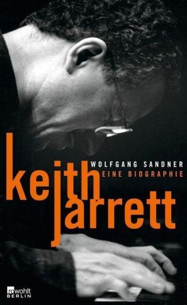 Sandner, Wolfgang: Keith Jarrett