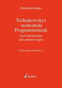 Bender Elisabeth: Tschaikowskys Programmusik