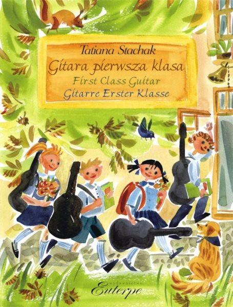 Stachak, Tatiana: Gitara Pierwsza Klasa