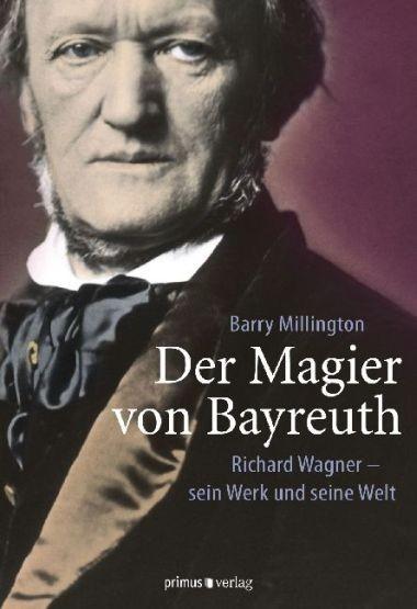 Millington, Barry: Der Magier von Bayreuth