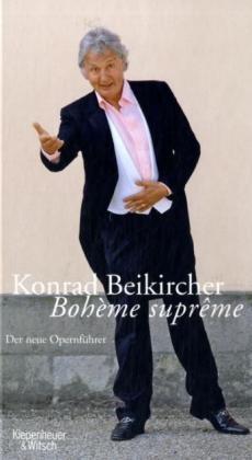 Beikircher, Konrad: Bohème supreme