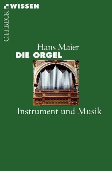 Maier, Hans: Die Orgel