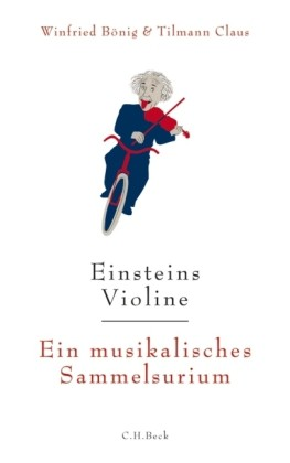 Bönig, Winfried & Claus, Tilmann: Einsteins Violine