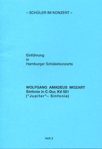 Mozart, Wolfgang Amadeus: Sik Jupiter Sinfonie