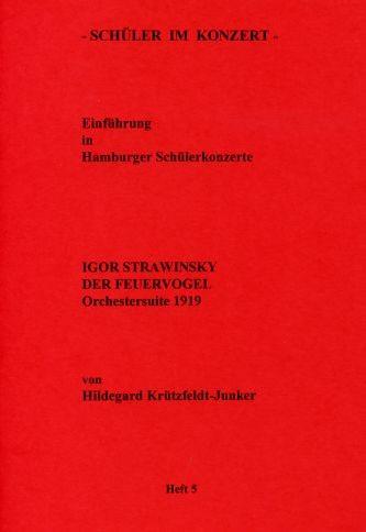 Strawinsky, Igor: SiK Der Feuervogel