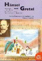 Humperdinck, Engelbert: Hänsel und Gretel