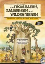 Detterbeck, Markus & Kirmse, Almut: Von Trommlern, Zauberern und wilden Tieren