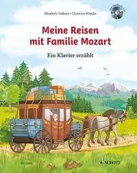 Volkers Elisabeth: MEINE REISEN MIT FAMILIE MOZART