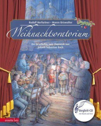 Herfurtner, Rudolf: Weihnachtsoratorium - Bilderbuch mit CD