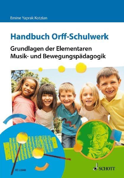 Yaprak Kotzian, Emine: Handbuch Orff Schulwerk