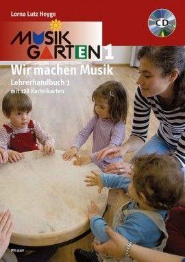 Heyge, Lorna Lutz: Musikgarten Phase 1 - Lehrerhandbuch 1