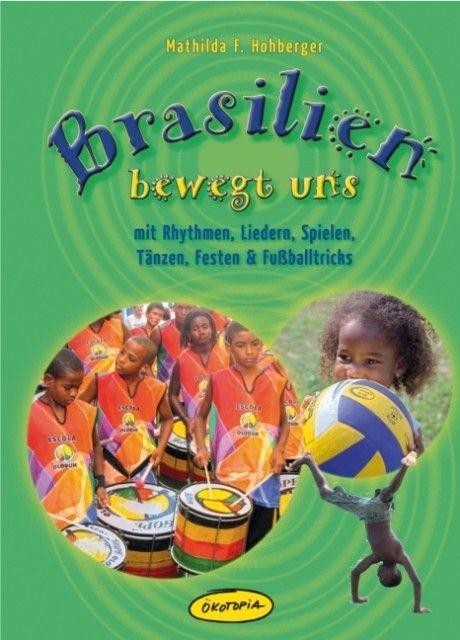 Hohberger, Mathilda F.: Brasilien bewegt uns