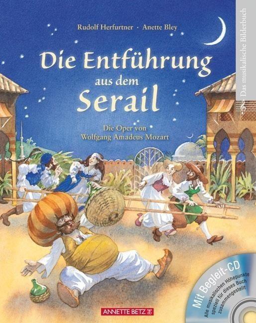 Herfurtner, Rudolf: Die Entführung aus dem Serail - mit CD
