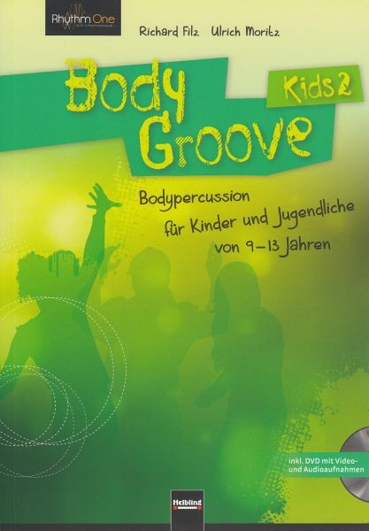 FILZ RICHARD: Body Groove Kids 2