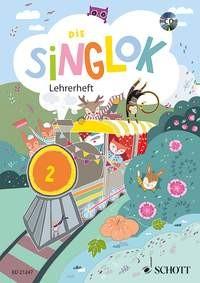 Hofmann, Bernhard (Hrsg.): Die Singlok 2 - Lehrerband