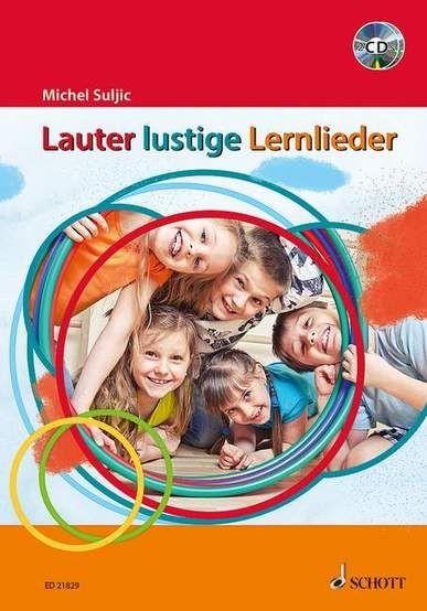 Suljic, Michel: Lauter lustige Lernlieder: Lauter lustige Lernlieder