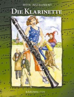 Boll, Thomas: Mein Instrument - Die Klarinette