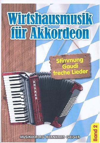 .: Wirtshausmusik für Akkordeon 2