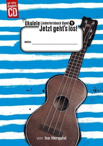 Herquist Iso: Das Ukulele Liederlernbuch 1