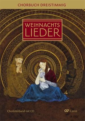 Brecht, Klaus + Weigele, Klaus K. (Hrsg.): Weihnachtslieder - Chorbuch 3stimmig