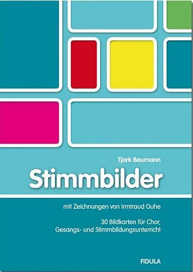 Baumann, Tjark: Stimmbilder (Buch incl. Bildkarten) - Stimmbildung