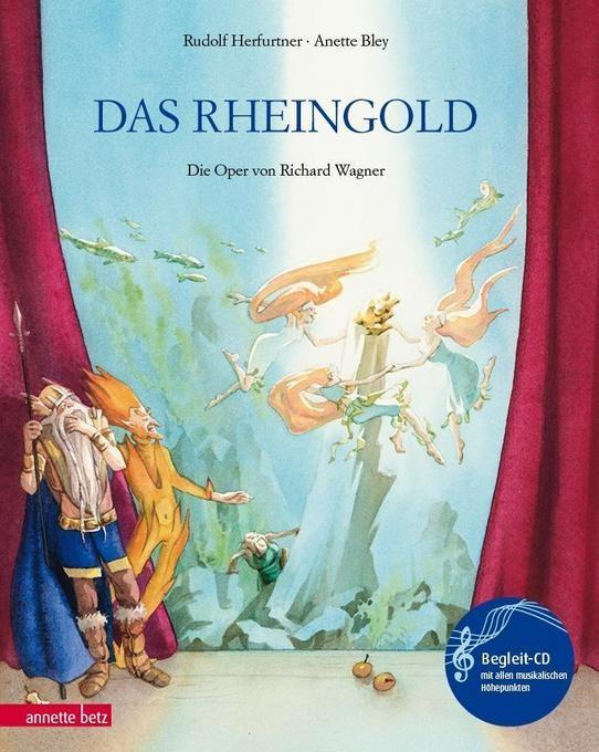 Herfurtner, Rudolf: Das Rheingold - mit CD