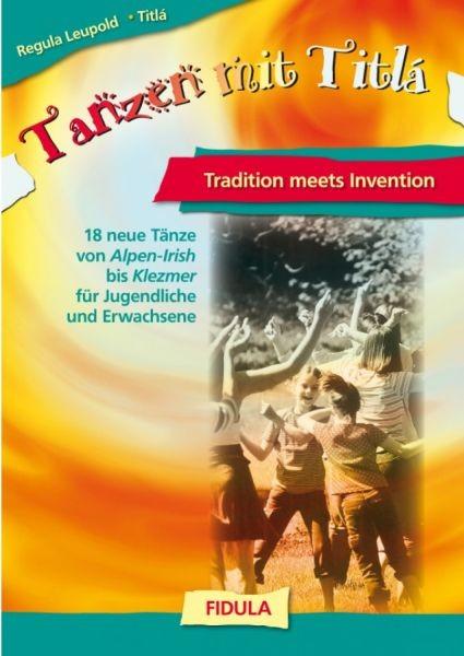 Leupold, Regula: Tanzen mit Titlá
